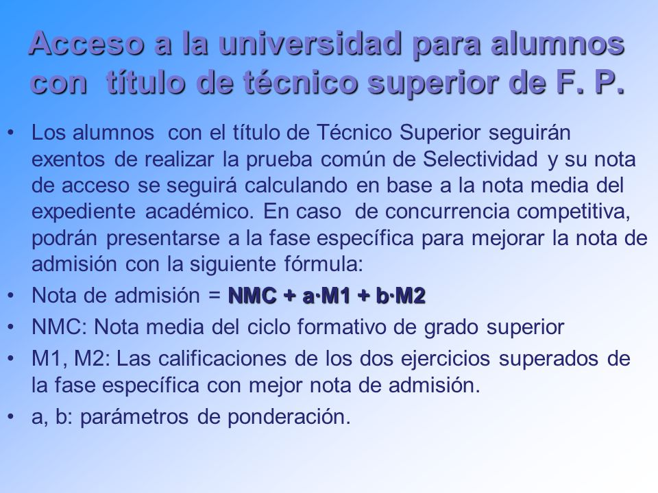 Acceso a la universidad para alumnos con título de técnico superior de F.