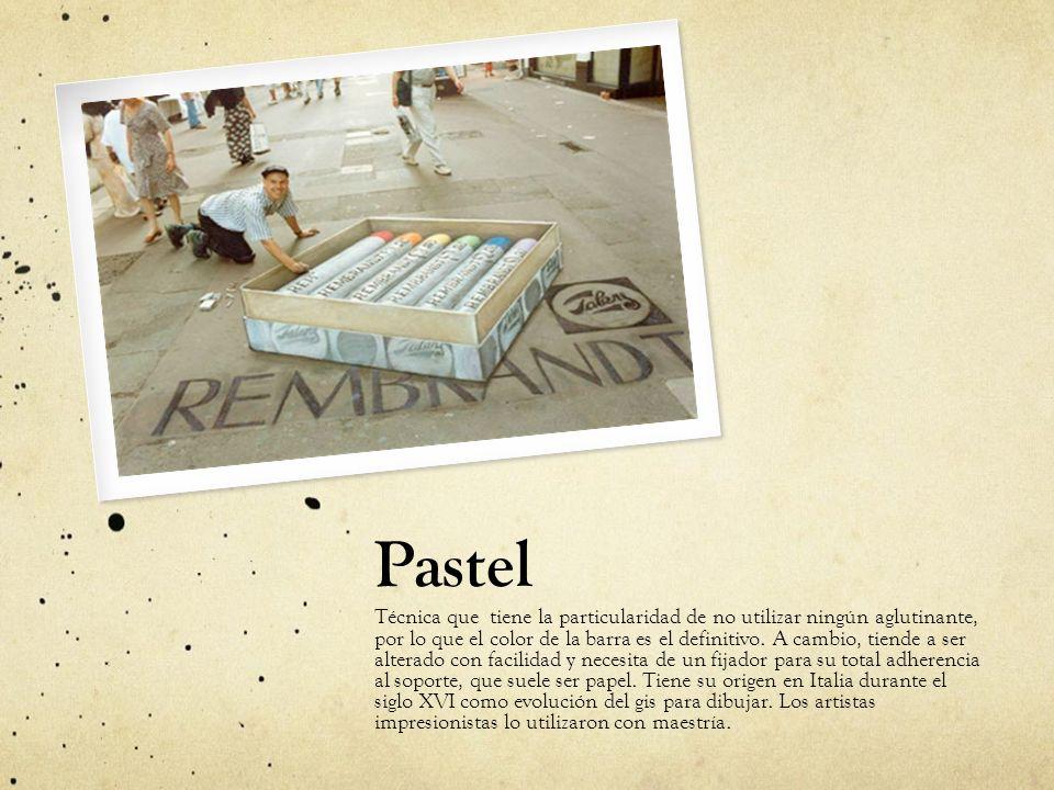 Pastel Técnica que tiene la particularidad de no utilizar ningún aglutinante, por lo que el color de la barra es el definitivo. A cambio, tiende a ser