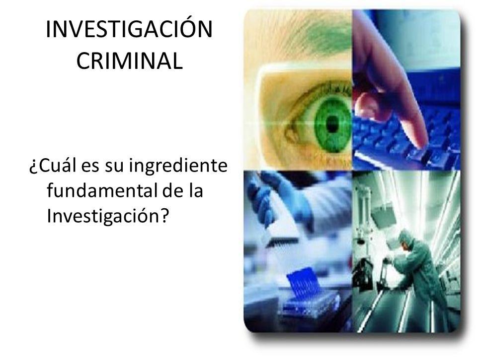 INVESTIGACION CRIMINAL La Información.