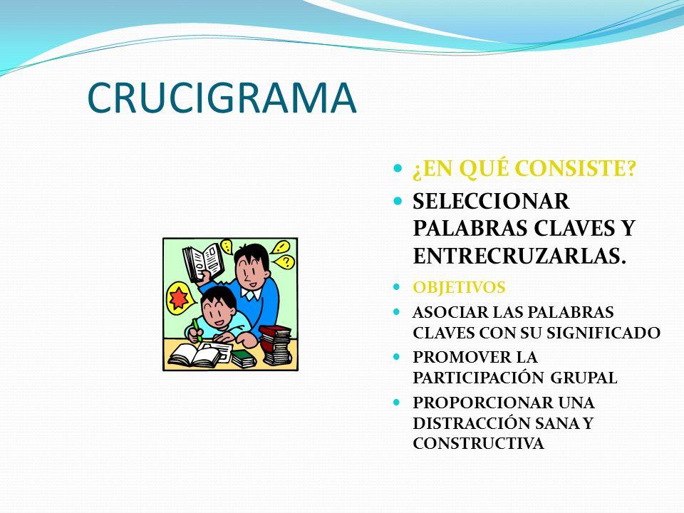 CRUCIGRAMA PROCESO: SELECCIONAR EL TEMA.EXPLICAR EL TEMA.