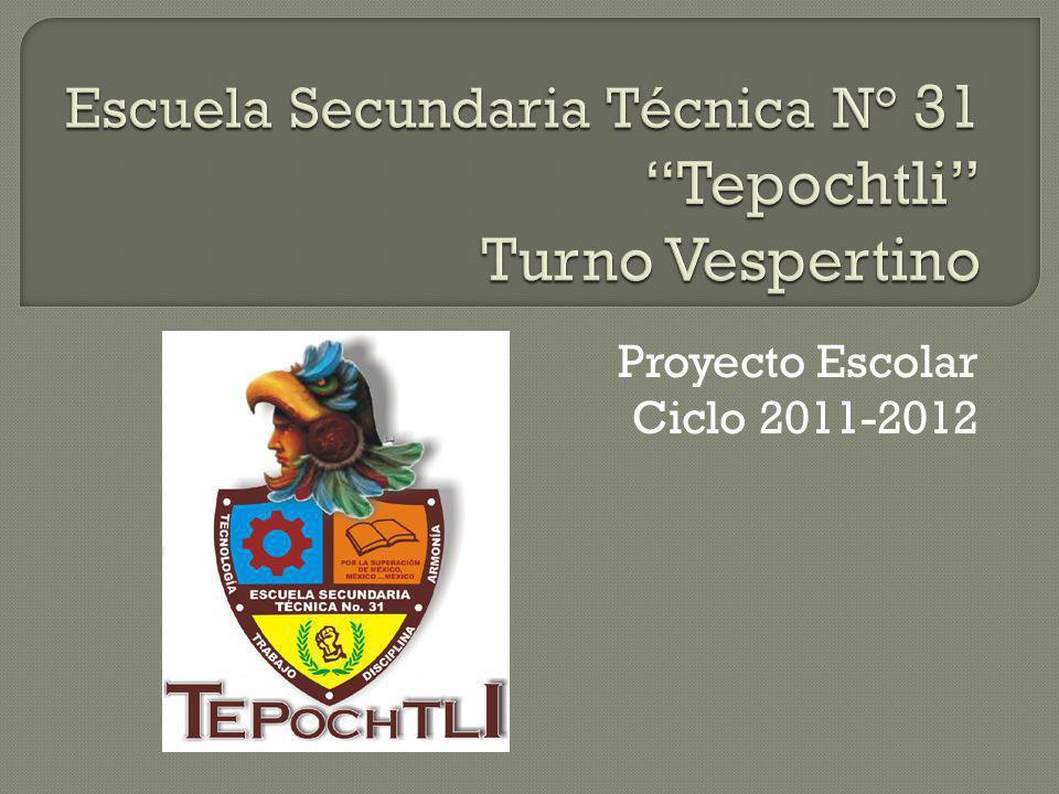 Proyecto Escolar Ciclo 2011-2012