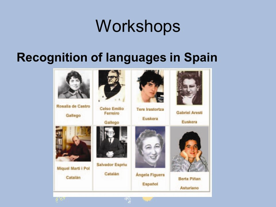 Workshops Recognition of languages in Spain
