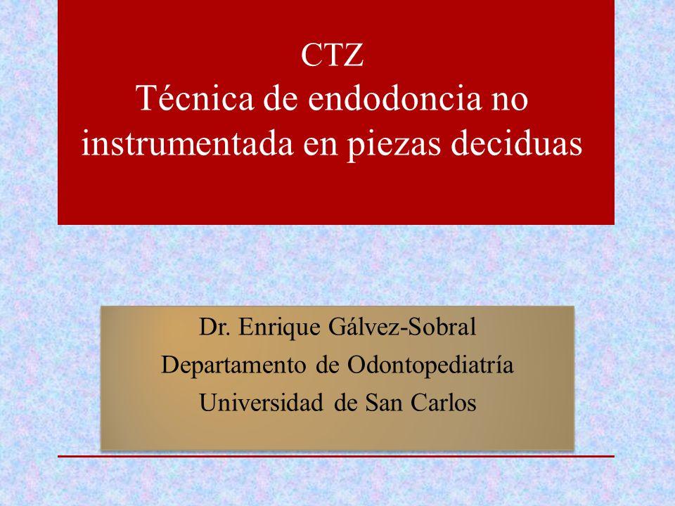 Dr. Enrique Gálvez-Sobral Departamento de Odontopediatría Universidad de San Carlos Dr. Enrique Gálvez-Sobral Departamento de Odontopediatría Universi