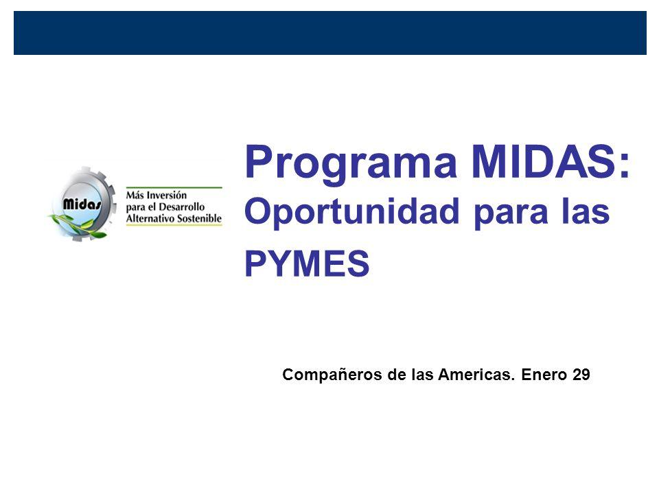 Programa MIDAS: Oportunidad para las PYMES Compañeros de las Americas. Enero 29
