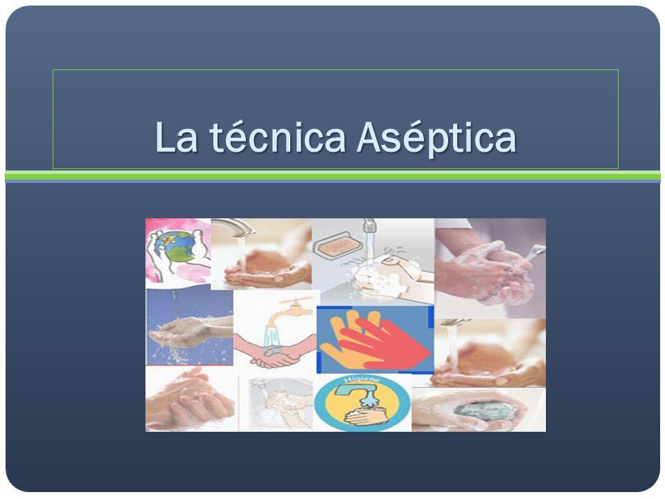 DEFINICIÓN La Técnica Aséptica la constituyen un conjunto de medios, protocolos y procedimientos usados para la preservación de la esterilidad en todos los procedimientos quirúrgicos sobre las personas.