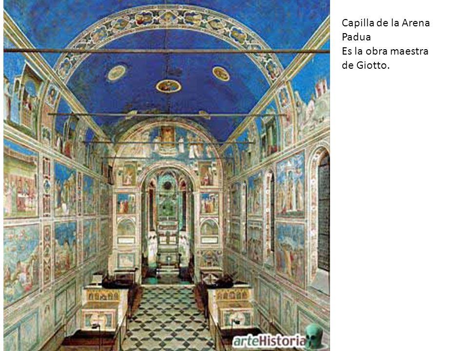 Capilla de la Arena Padua Es la obra maestra de Giotto.