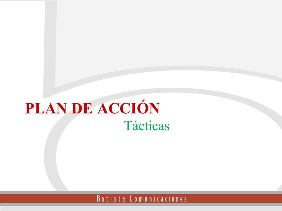 PLAN DE ACCIÓN Tácticas