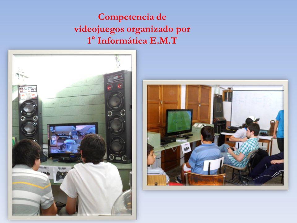 Competencia de videojuegos organizado por 1° Informática E.M.T