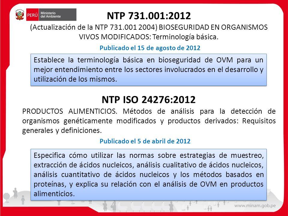 NTP ISO 24276:2012 PRODUCTOS ALIMENTICIOS. Métodos de análisis para la detección de organismos genéticamente modificados y productos derivados: Requis