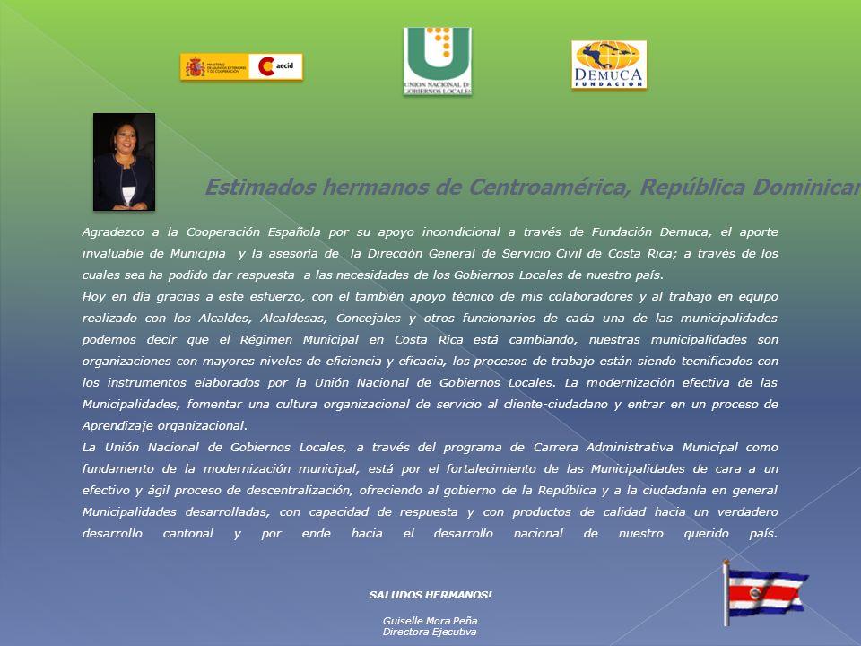 Agradezco a la Cooperación Española por su apoyo incondicional a través de Fundación Demuca, el aporte invaluable de Municipia y la asesoría de la Dir