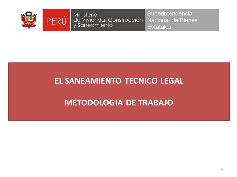 5 EL SANEAMIENTO TECNICO LEGAL METODOLOGIA DE TRABAJO