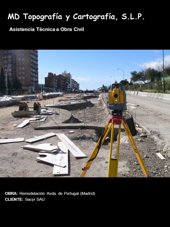 MD Topografía y Cartografía, S.L.P.Asistencia Técnica a Obra Civil OBRA: Remodelación Avda.