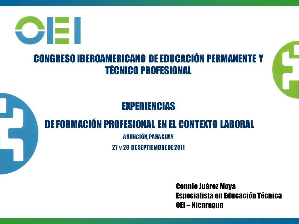 CONGRESO IBEROAMERICANO DE EDUCACIÓN PERMANENTE Y TÉCNICO PROFESIONAL EXPERIENCIAS DE FORMACIÓN PROFESIONAL EN EL CONTEXTO LABORAL ASUNCIÓN, PARAGUAY