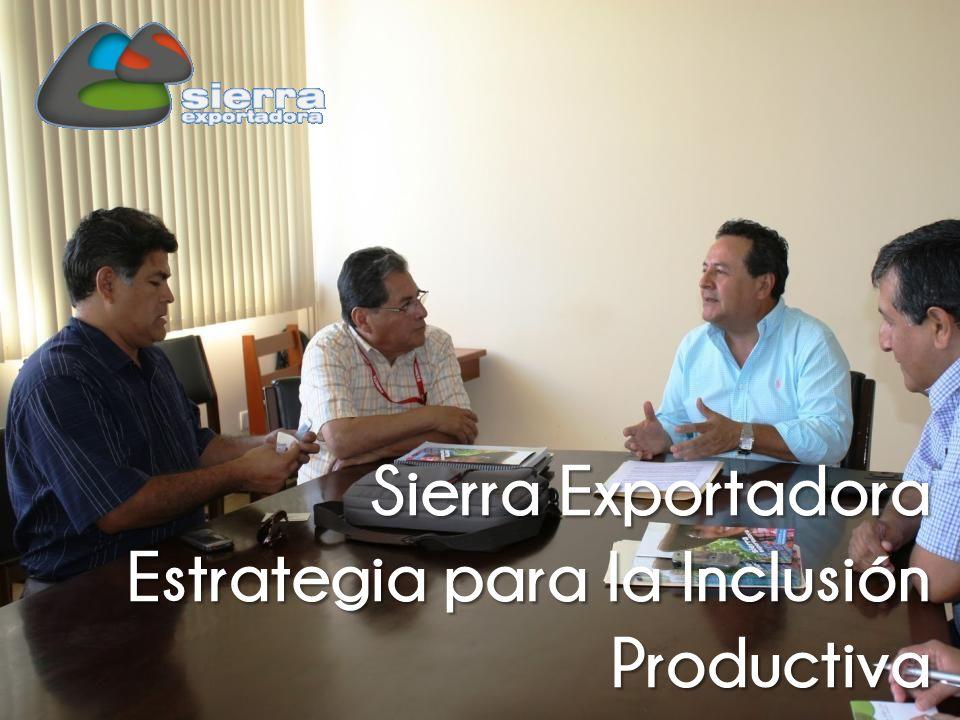 Sierra Exportadora Estrategia para la Inclusión Productiva