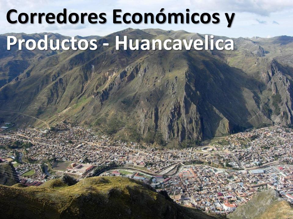 Corredores Económicos y Productos - Huancavelica