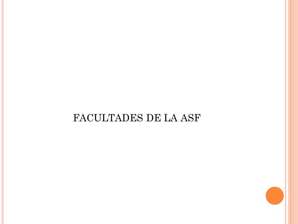FACULTADES DE LA ASF
