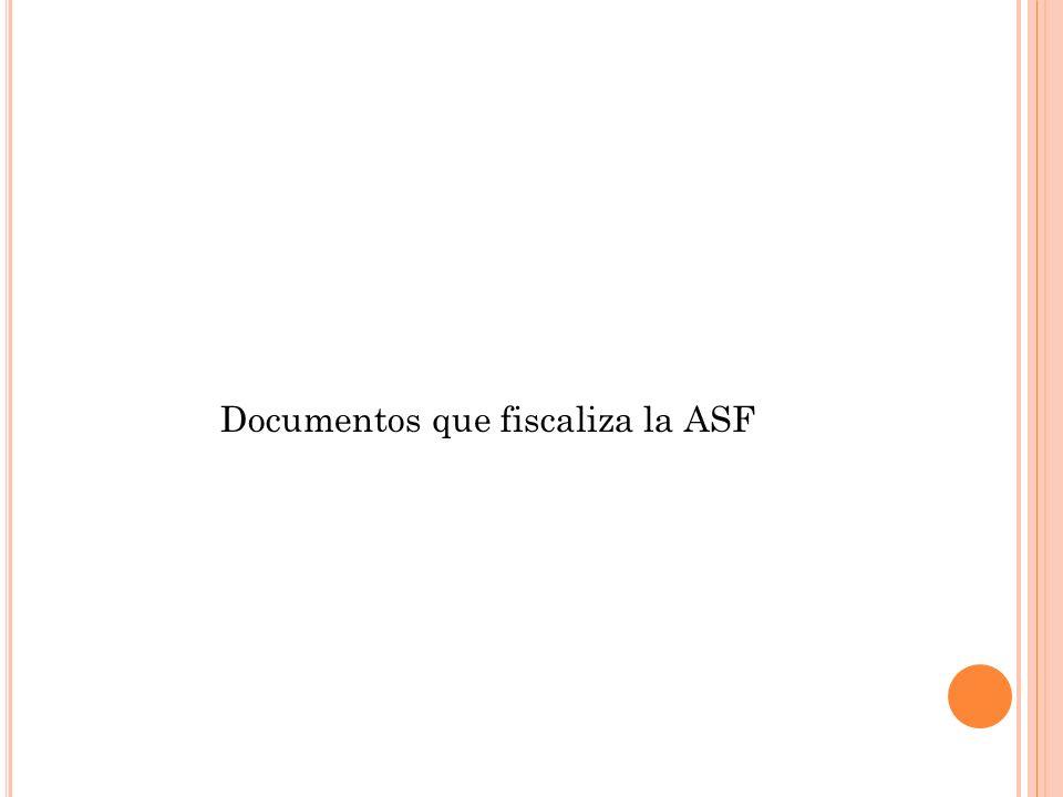 Documentos que fiscaliza la ASF