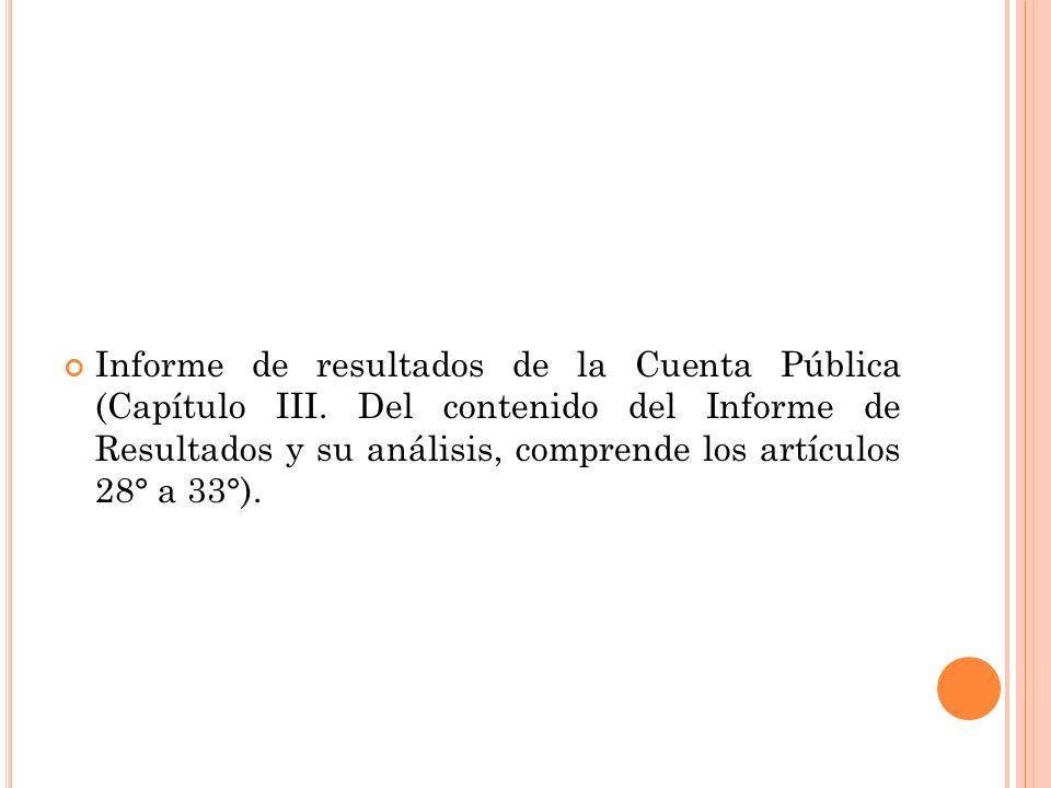 Informe de resultados de la Cuenta Pública (Capítulo III.