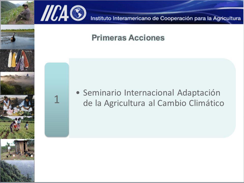 Seminario Internacional Adaptación de la Agricultura al Cambio Climático 1