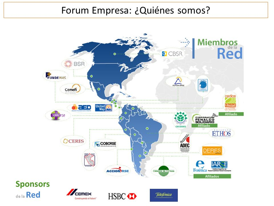 Forum Empresa: ¿Quiénes somos? Sponsors de la Red
