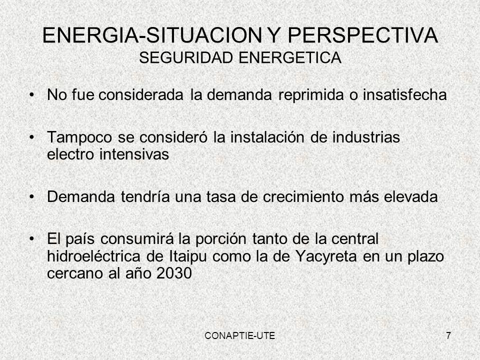 8 ENERGIA-SITUACION Y PERSPECTIVA SEGURIDAD ENERGETICA Aumento de la Demanda – AÑO 2012 = 250 MW Potencia Instalada en la Central – ACARAY = 210 MW Plazo para Conclusión de la Central 5 años CONAPTIE-UTE