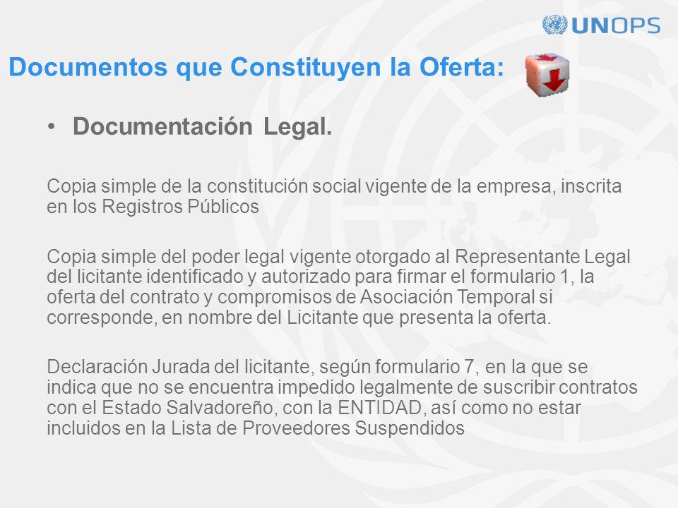 Documentos que Constituyen la Oferta: Documentación General: Carta de Presentación de la Oferta Técnica y Económica firmada por el Representante Legal, según el modelo del Formulario 1.