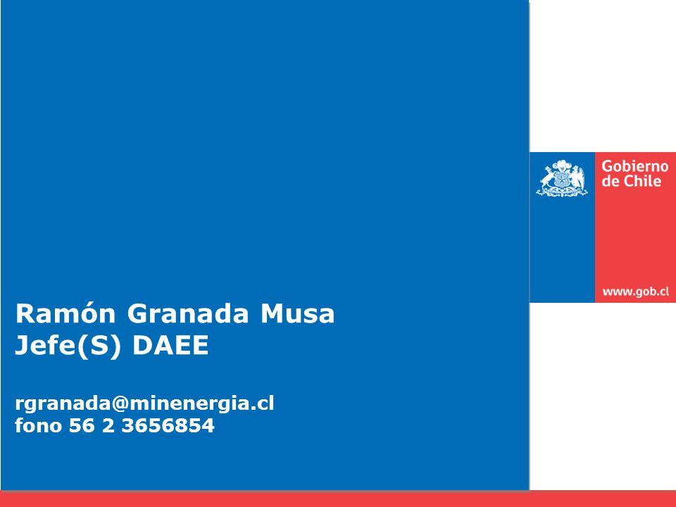 Ramón Granada Musa Jefe(S) DAEE rgranada@minenergia.cl fono 56 2 3656854