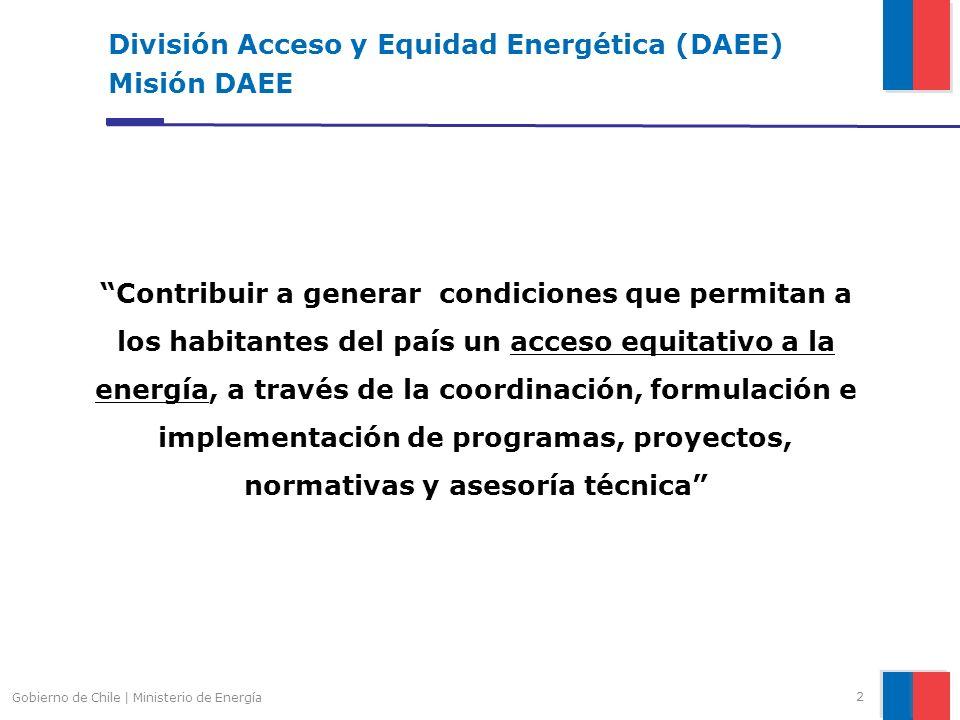 2 División Acceso y Equidad Energética (DAEE) Misión DAEE Contribuir a generar condiciones que permitan a los habitantes del país un acceso equitativo