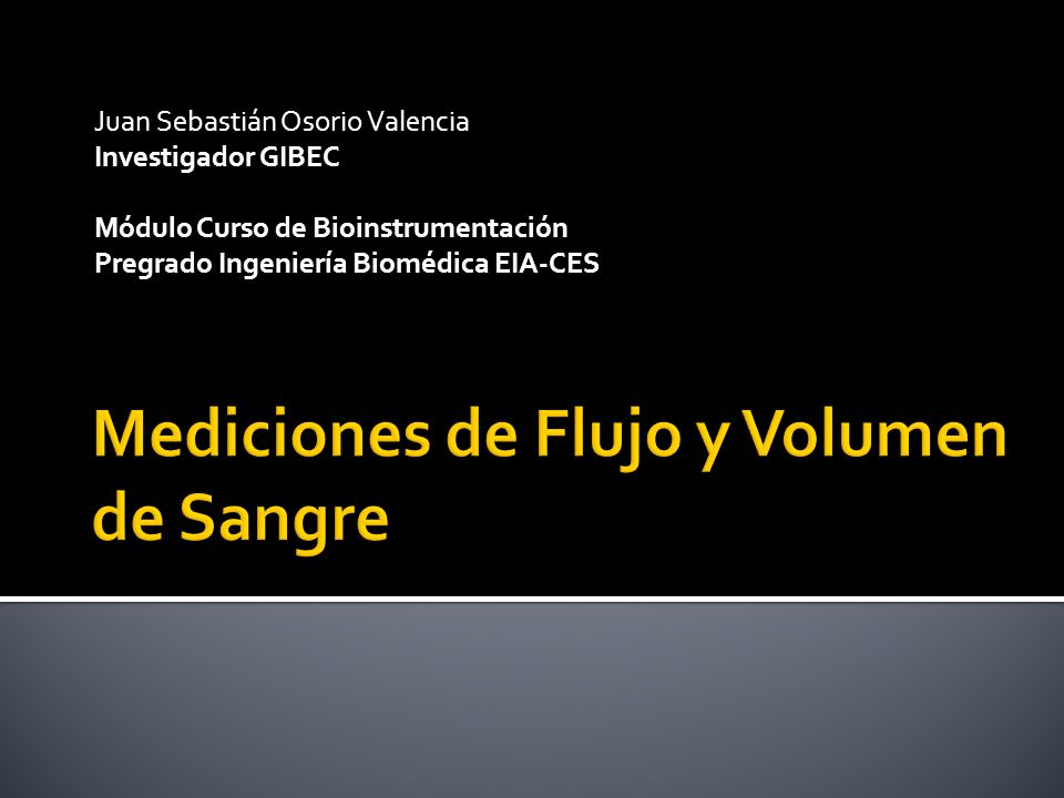 Juan Sebastián Osorio Valencia Investigador GIBEC Módulo Curso de Bioinstrumentación Pregrado Ingeniería Biomédica EIA-CES
