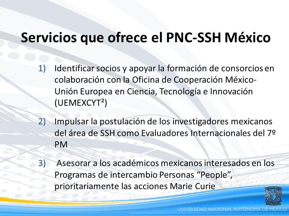 Servicios que ofrece el PNC-SSH México 1)Identificar socios y apoyar la formación de consorcios en colaboración con la Oficina de Cooperación México-