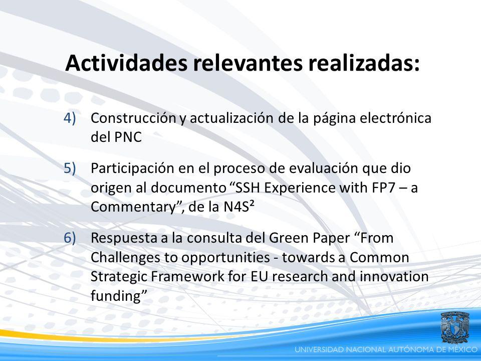 Actividades relevantes realizadas: 4)Construcción y actualización de la página electrónica del PNC 5)Participación en el proceso de evaluación que dio