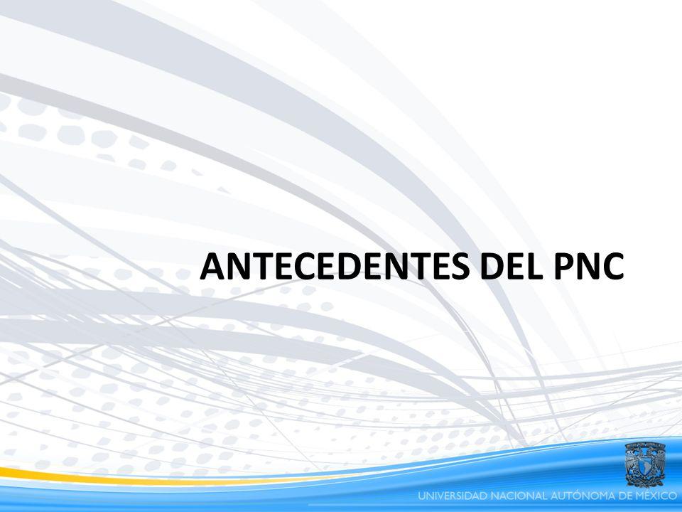 ANTECEDENTES DEL PNC