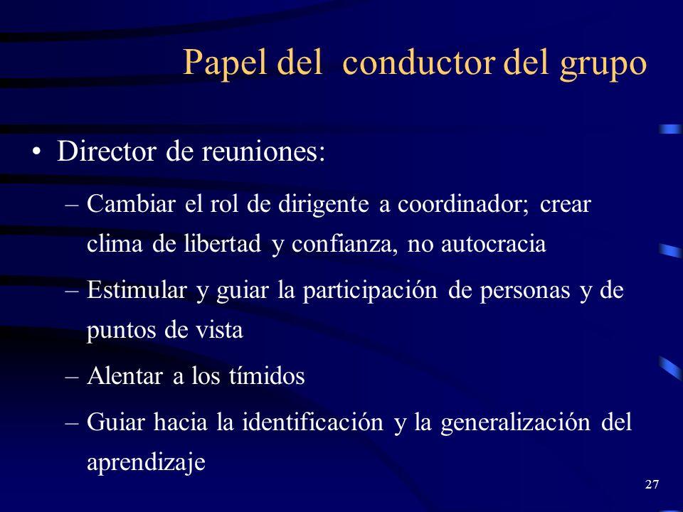 26 Sugerencias de aplicación de las TG (Gerza,2003) Conocimiento de la técnica Adecuación a la situación social Repaso y ensayo de la técnica Comproba