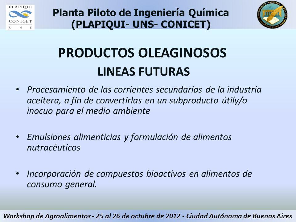 LINEAS FUTURAS Procesamiento de las corrientes secundarias de la industria aceitera, a fin de convertirlas en un subproducto útily/o inocuo para el me