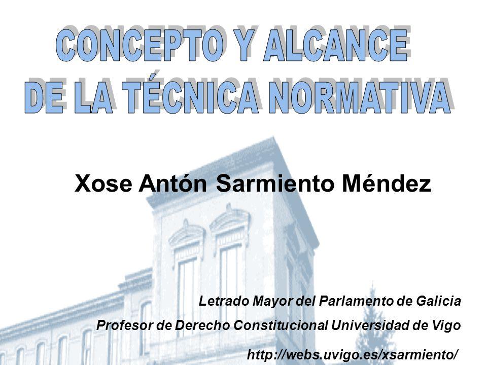 http://webs.uvigo.es/xsarmiento/ Xose Antón Sarmiento Méndez Letrado Mayor del Parlamento de Galicia Profesor de Derecho Constitucional Universidad de Vigo