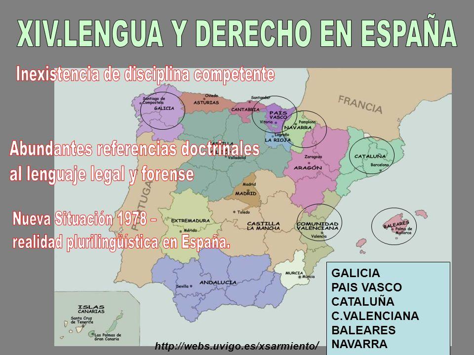 GALICIA PAIS VASCO CATALUÑA C.VALENCIANA BALEARES NAVARRA http://webs.uvigo.es/xsarmiento /