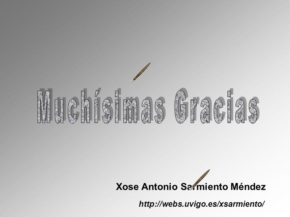 Xose Antonio Sarmiento Méndez http://webs.uvigo.es/xsarmiento/