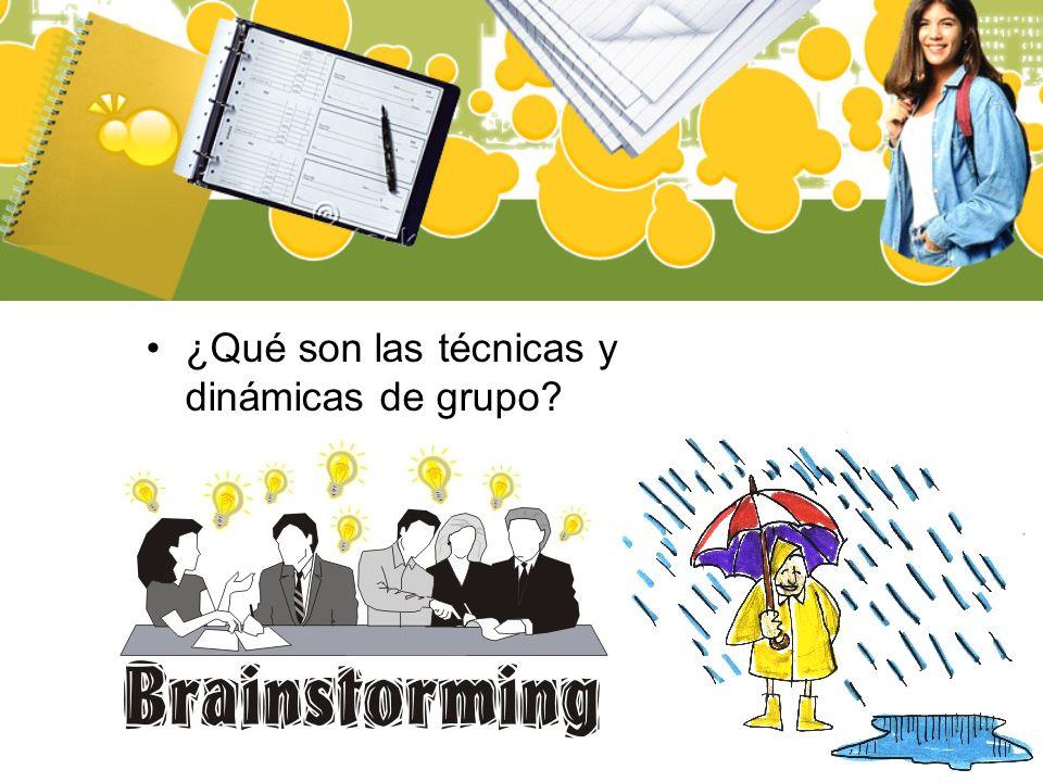 Definición Las técnicas de grupo son maneras, procedimientos o medios sistematizados de organizar y desarrollar la actividad de grupo sobre la base de conocimientos suministrados por la teoría de la dinámica de grupos.