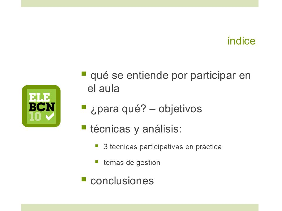 índice qué se entiende por participar en el aula ¿para qué? – objetivos técnicas y análisis: 3 técnicas participativas en práctica temas de gestión co
