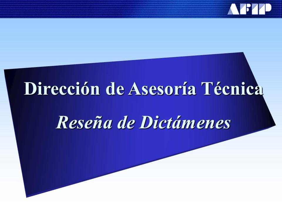 Dirección de Asesoría Técnica Reseña de Dictámenes
