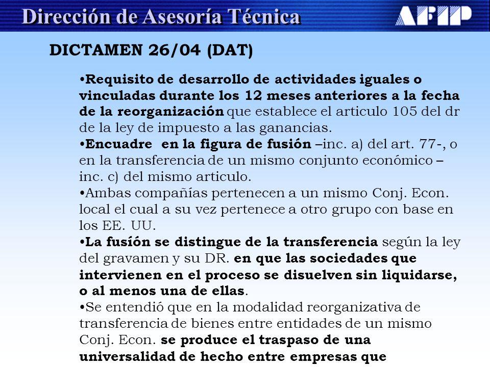 Dirección de Asesoría Técnica Requisito de desarrollo de actividades iguales o vinculadas durante los 12 meses anteriores a la fecha de la reorganizac