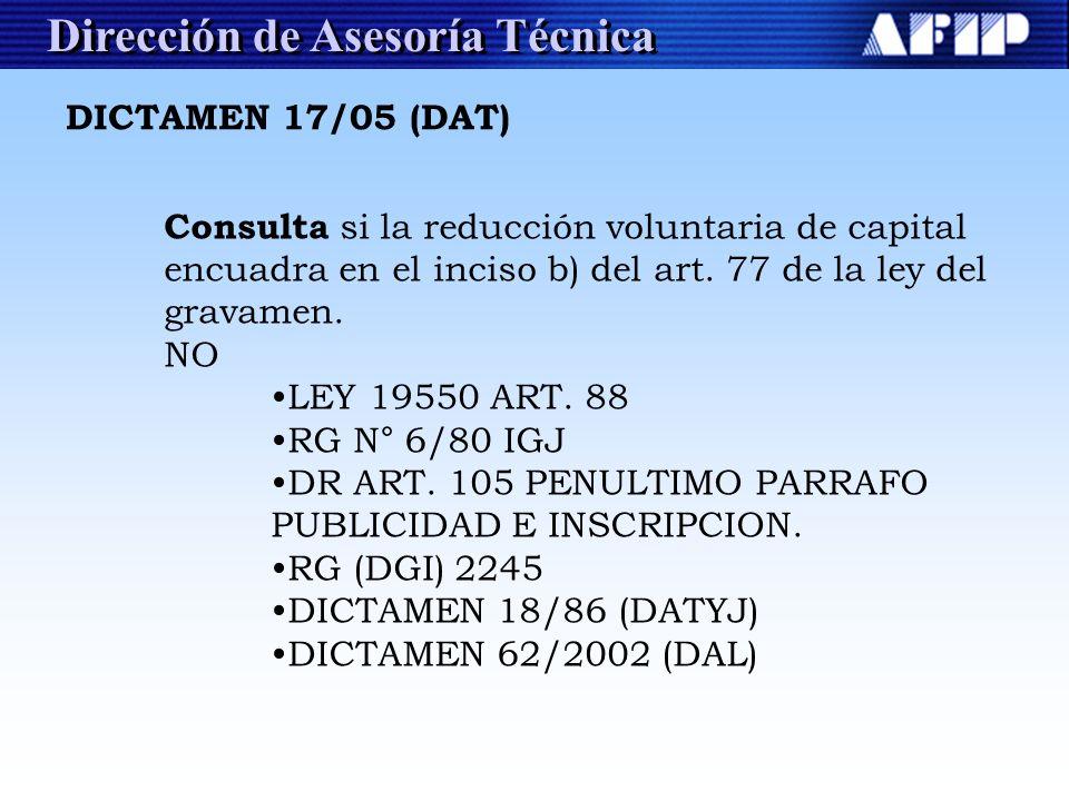 Dirección de Asesoría Técnica Consulta si la reducción voluntaria de capital encuadra en el inciso b) del art. 77 de la ley del gravamen. NO LEY 19550