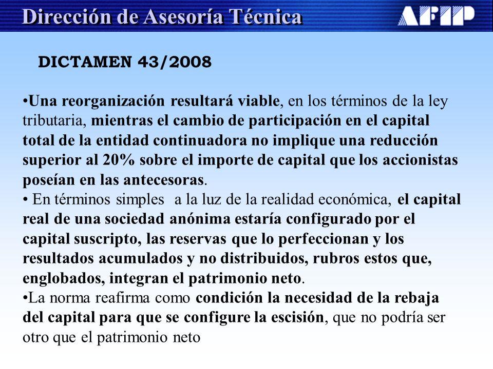 Dirección de Asesoría Técnica DICTAMEN 43/2008 Una reorganización resultará viable, en los términos de la ley tributaria, mientras el cambio de partic