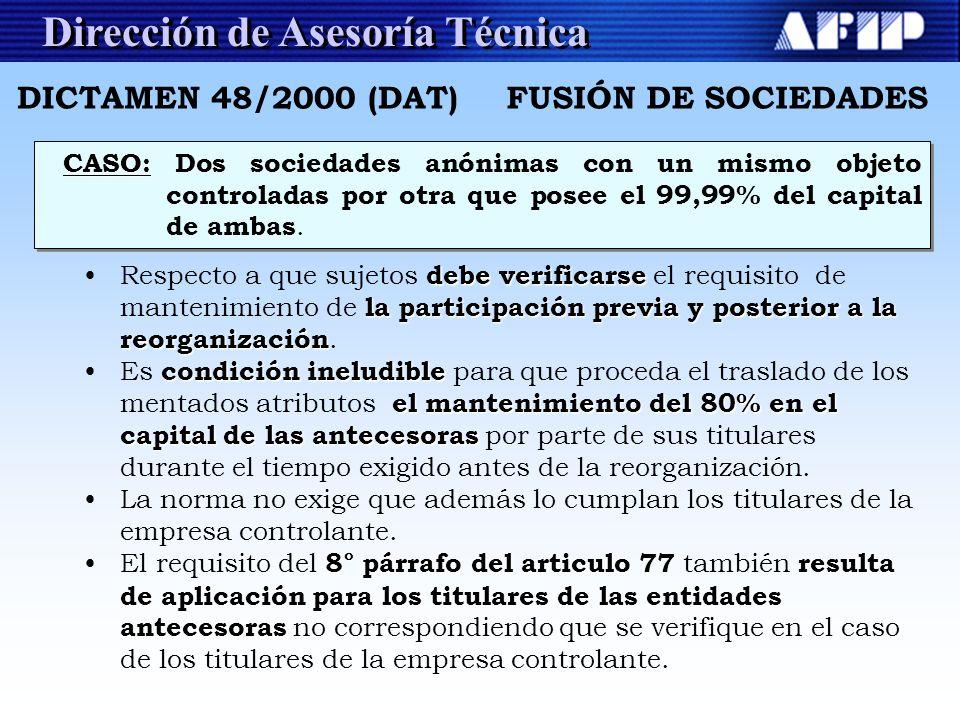 Dirección de Asesoría Técnica FUSIÓN DE SOCIEDADES CASO: CASO: Dos sociedades anónimas con un mismo objeto controladas por otra que posee el 99,99% de