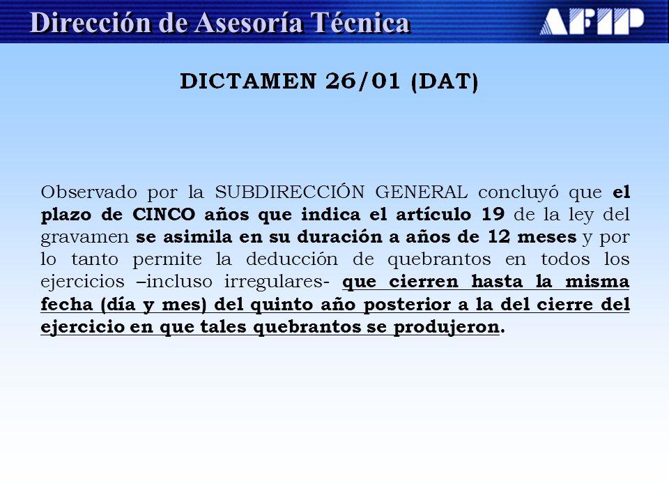 Dirección de Asesoría Técnica Observado por la SUBDIRECCIÓN GENERAL concluyó que el plazo de CINCO años que indica el artículo 19 de la ley del gravam
