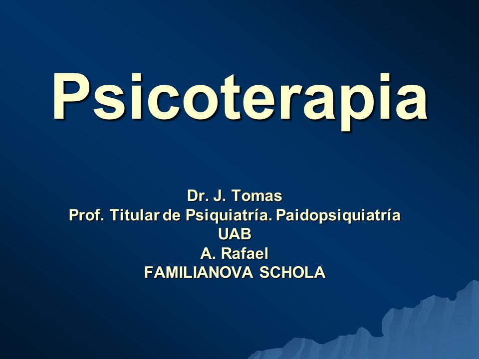 Psicoterapia Dr.J. Tomas Prof. Titular de Psiquiatría.