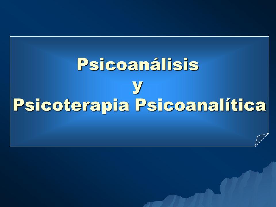 Psicoanálisisy Psicoterapia Psicoanalítica