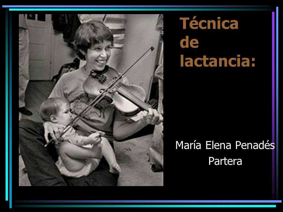 Técnica de lactancia: María Elena Penadés Partera