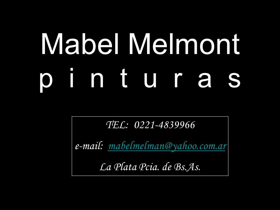 TEL: 0221-4839966 e-mail: mabelmelman@yahoo.com.armabelmelman@yahoo.com.ar La Plata Pcia. de Bs.As.