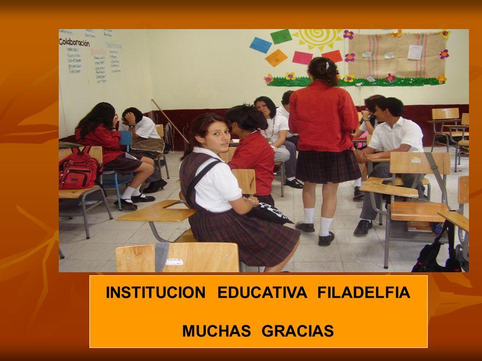 INSTITUCION EDUCATIVA FILADELFIA MUCHAS GRACIAS